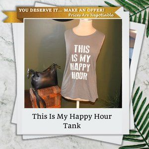 This Is My Happy Hour M Sleeveless Tank